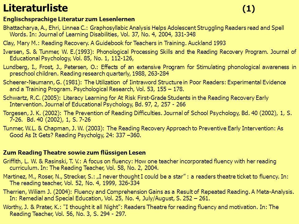 41 Literaturliste (1) Englischsprachige Literatur zum Lesenlernen Bhattacharya, A., Ehri, Linnea C.: Graphosyllabic Analysis Helps Adolescent Struggli