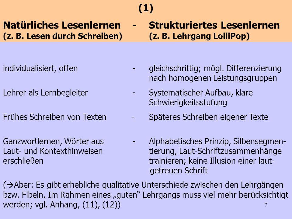 7 individualisiert, offen -gleichschrittig; mögl. Differenzierung nach homogenen Leistungsgruppen Lehrer als Lernbegleiter - Systematischer Aufbau, kl