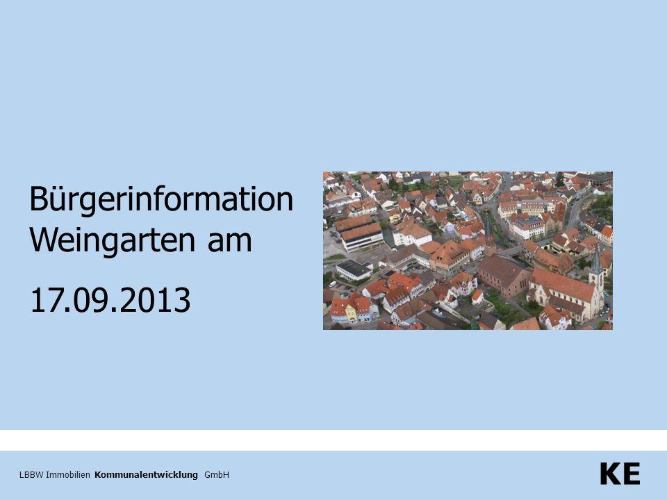 LBBW Immobilien Kommunalentwicklung GmbH Bürgerinformation Weingarten am 17.09.2013