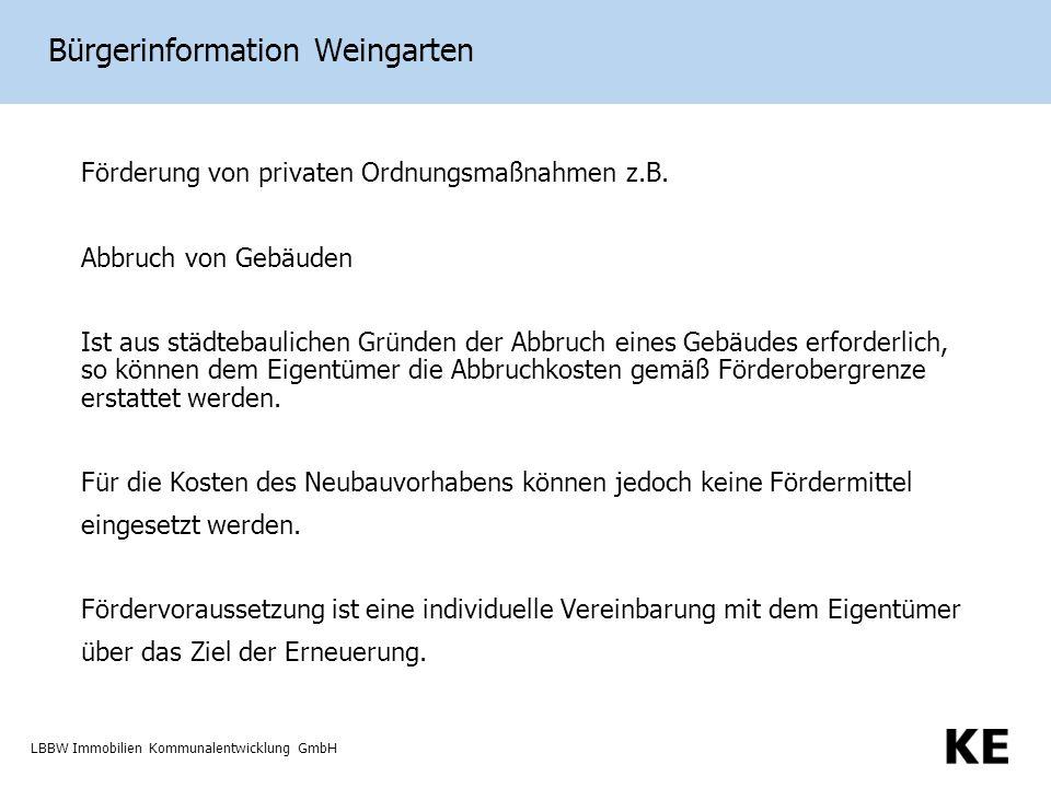 LBBW Immobilien Kommunalentwicklung GmbH Bürgerinformation Weingarten Förderung von privaten Ordnungsmaßnahmen z.B.