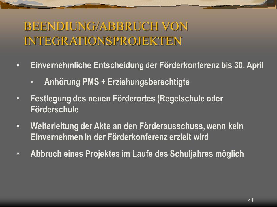 41 Einvernehmliche Entscheidung der Förderkonferenz bis 30.