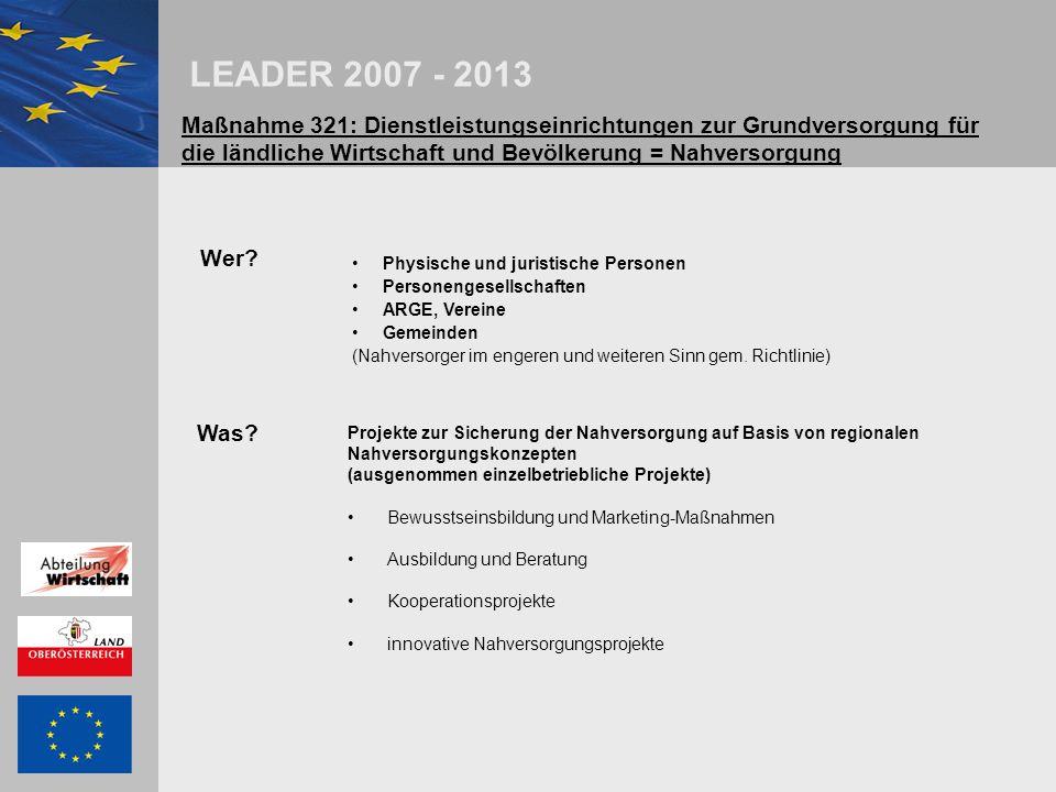 LEADER 2007 - 2013 Maßnahme 321: Dienstleistungseinrichtungen zur Grundversorgung für die ländliche Wirtschaft und Bevölkerung = Nahversorgung Wer.