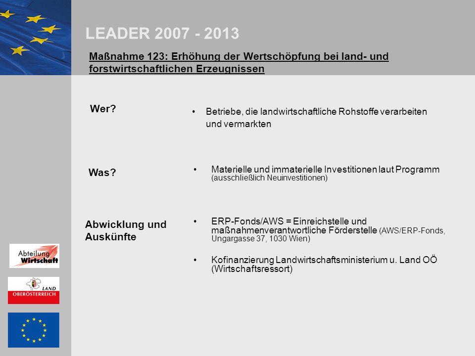 LEADER 2007 - 2013 weiterer Förderansatz für Wirtschaftsprojekte – erneuerbare Energieprojekte Maßnahme 321 Wer.