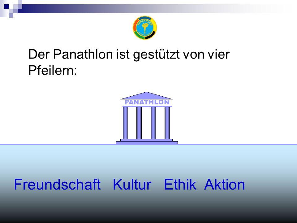 Der Panathlon ist gestützt von vier Pfeilern: PANATHLON Freundschaft Kultur Ethik Aktion