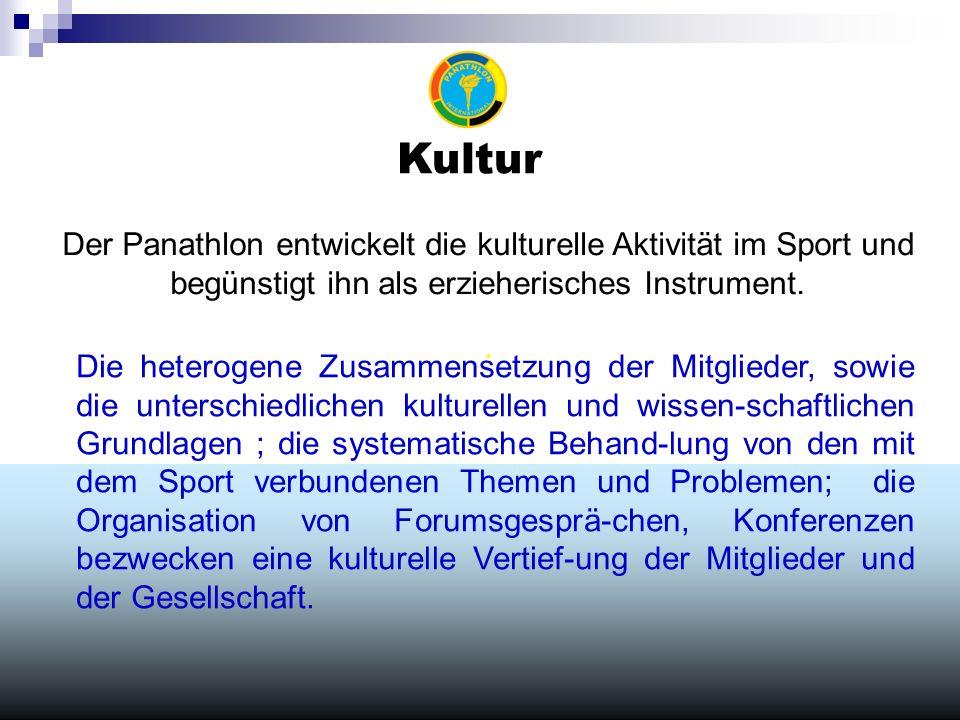 Kultur Der Panathlon entwickelt die kulturelle Aktivität im Sport und begünstigt ihn als erzieherisches Instrument..