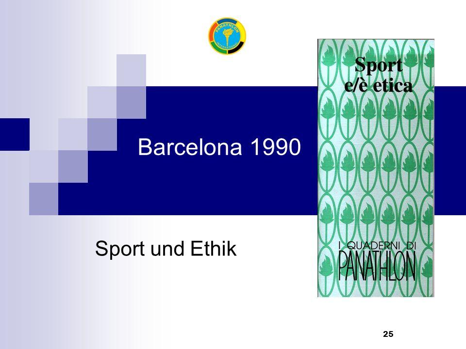25 Barcelona 1990 Sport und Ethik