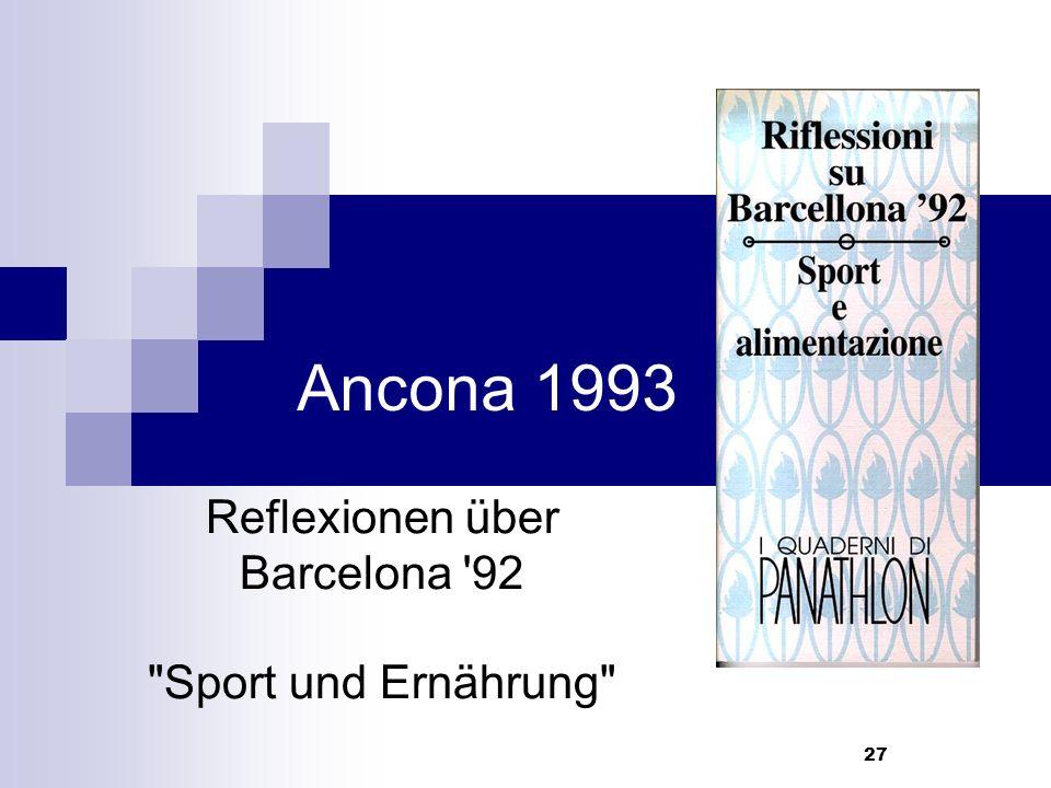 27 Ancona 1993 Reflexionen über Barcelona 92 Sport und Ernährung