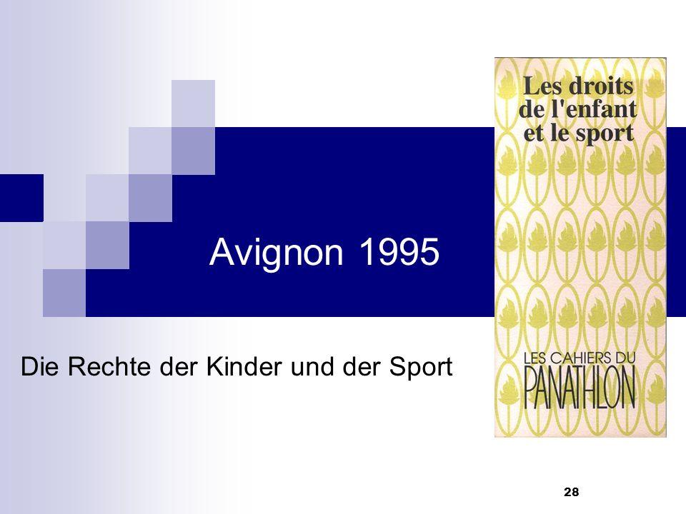 28 Avignon 1995 Die Rechte der Kinder und der Sport