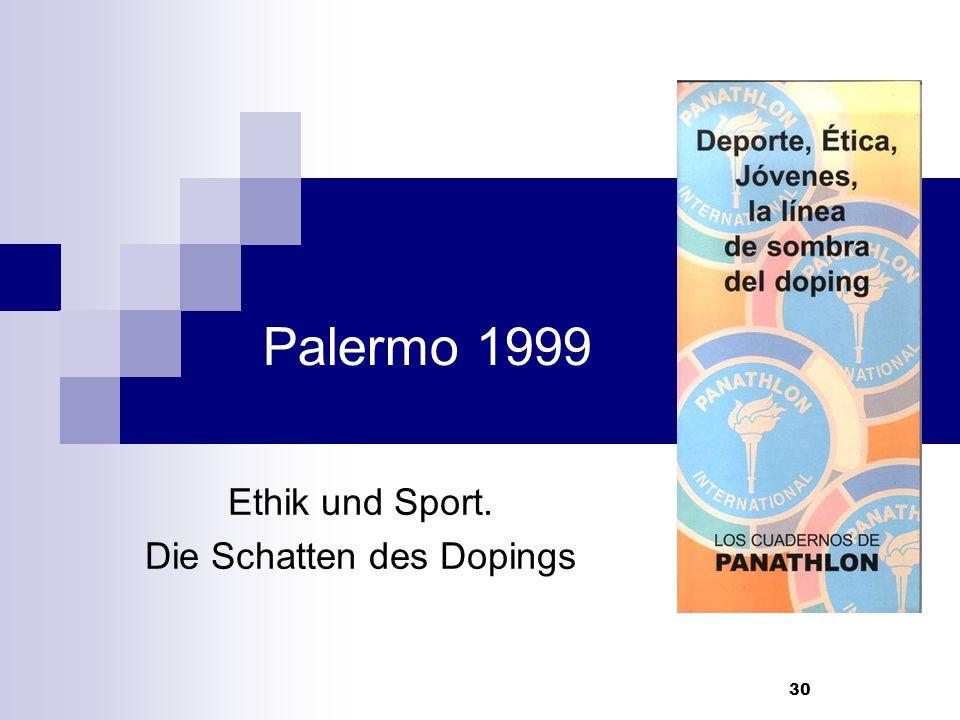 30 Palermo 1999 Ethik und Sport. Die Schatten des Dopings