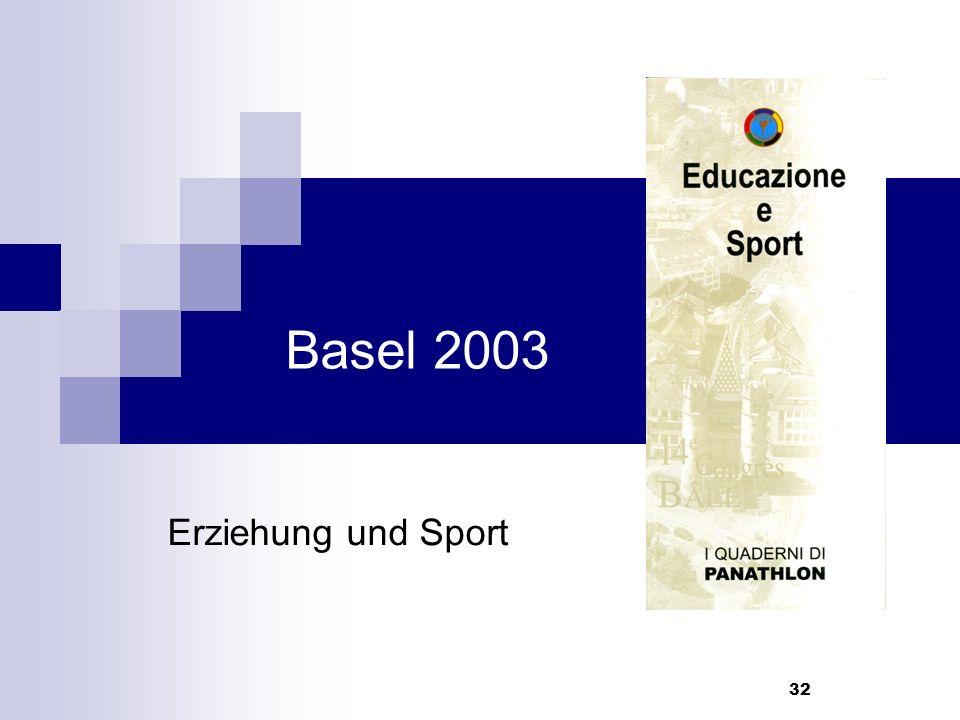 32 Basel 2003 Erziehung und Sport