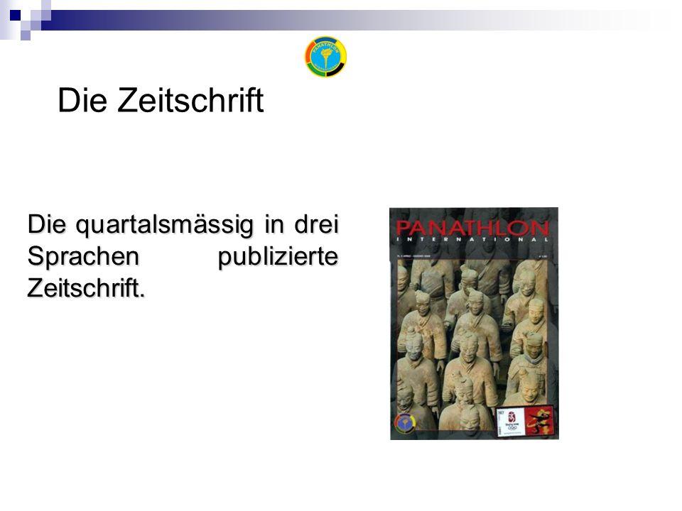 Die Zeitschrift Die quartalsmässig in drei Sprachen publizierte Zeitschrift.
