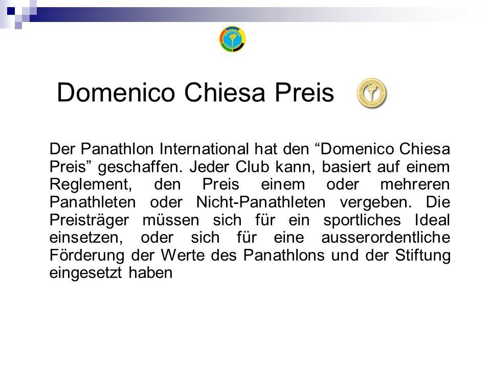 Domenico Chiesa Preis Der Panathlon International hat den Domenico Chiesa Preis geschaffen.