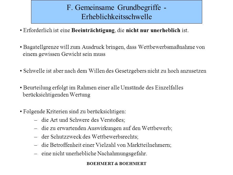 BOEHMERT & BOEHMERT F. Gemeinsame Grundbegriffe - Erheblichkeitsschwelle Erforderlich ist eine Beeinträchtigung, die nicht nur unerheblich ist. Bagate