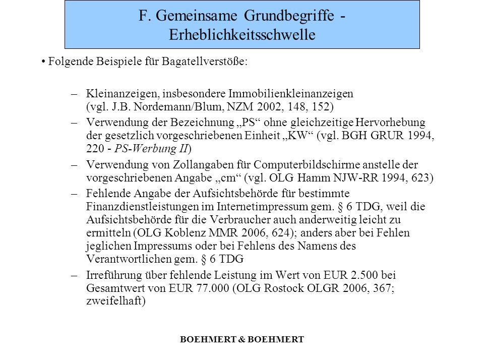 BOEHMERT & BOEHMERT F. Gemeinsame Grundbegriffe - Erheblichkeitsschwelle Folgende Beispiele für Bagatellverstöße: –Kleinanzeigen, insbesondere Immobil