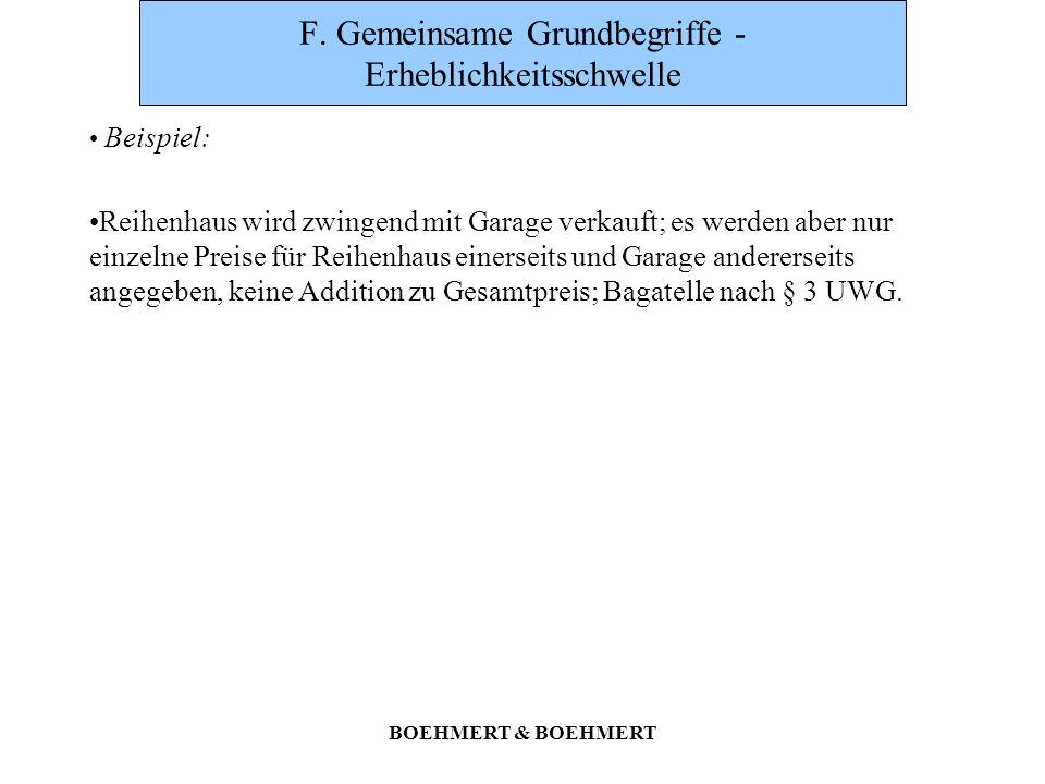 BOEHMERT & BOEHMERT F. Gemeinsame Grundbegriffe - Erheblichkeitsschwelle Beispiel: Reihenhaus wird zwingend mit Garage verkauft; es werden aber nur ei