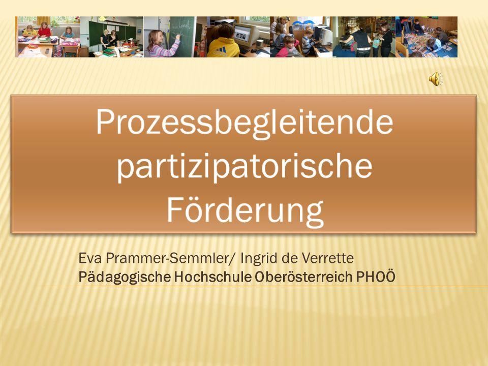 Eva Prammer-Semmler/ Ingrid de Verrette Pädagogische Hochschule Oberösterreich PHOÖ