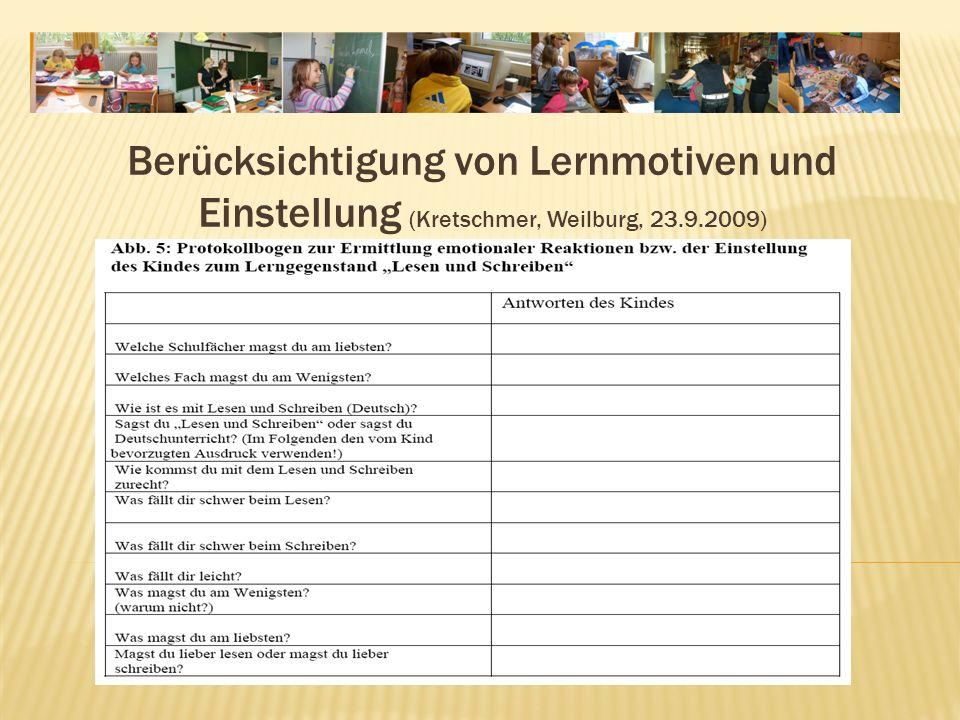Berücksichtigung von Lernmotiven und Einstellung (Kretschmer, Weilburg, 23.9.2009)