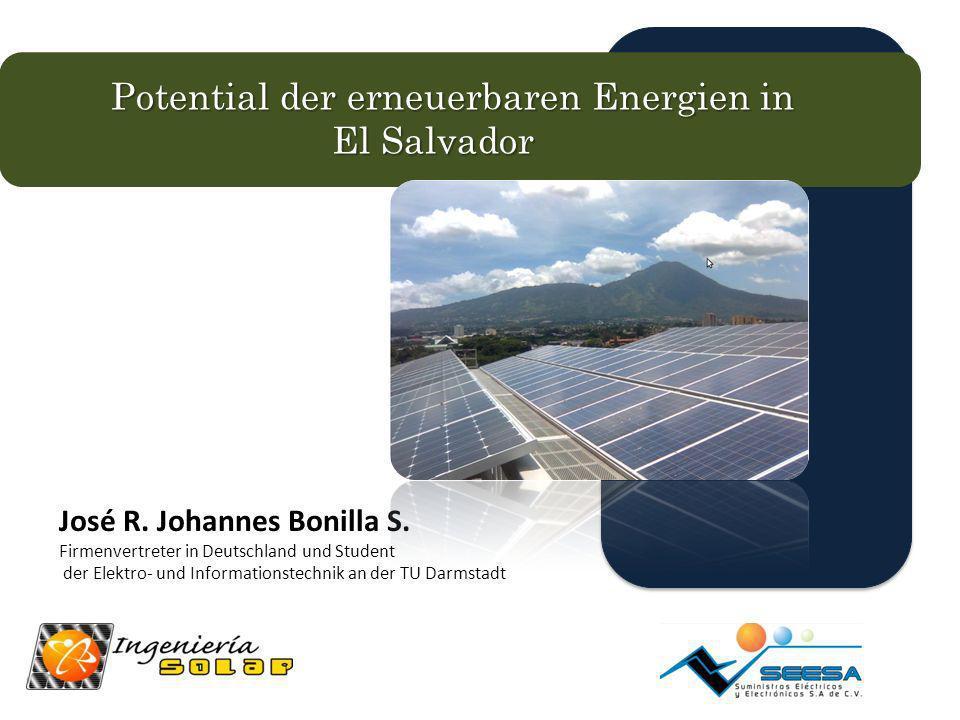 Solarenergie Durchschnittliche Sonneneinstrahlung in San Salvador 1620 kwh/m 2 Hohes Potential Schätzung der Installierte PV-Anlagen (Niederspannung) Konservative Schätzung Ohne Berücksichtigung von staatlicher Förderung Pläne der CEL (Mittelspannug )