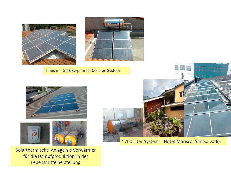 Haus mit 5.16Kwp- und 300 Liter-System 1700 Liter-System Hotel Mariscal San Salvador Solarthermische Anlage als Vorwärmer für die Dampfproduktion in der Lebensmittelherstellung