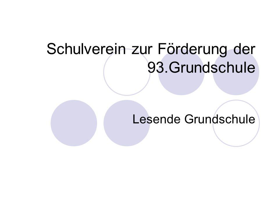 Schulverein zur Förderung der 93.Grundschule Lesende Grundschule