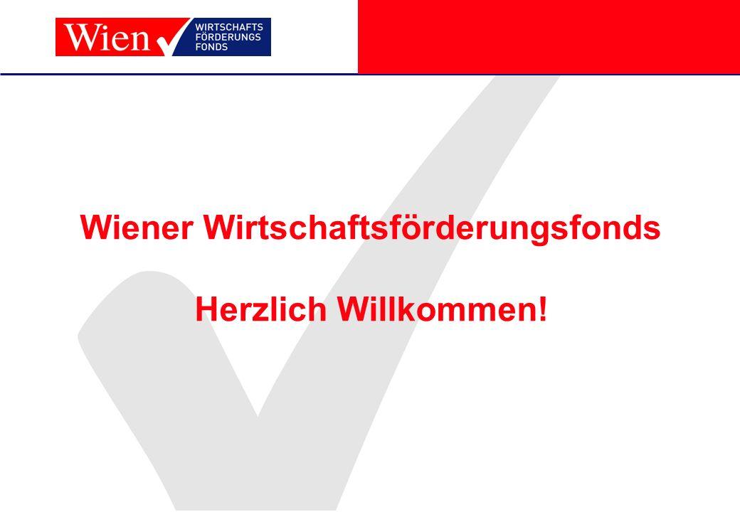 Wiener Wirtschaftsförderungsfonds Herzlich Willkommen!