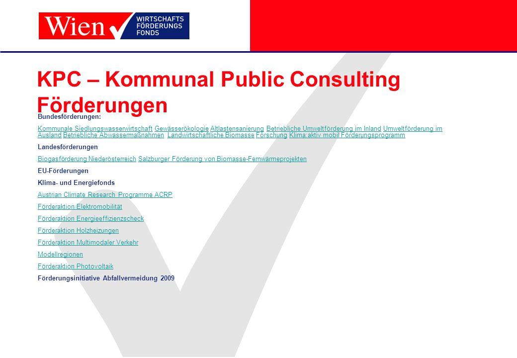 KPC – Kommunal Public Consulting Förderungen Bundesförderungen: Kommunale SiedlungswasserwirtschaftKommunale Siedlungswasserwirtschaft Gewässerökologi
