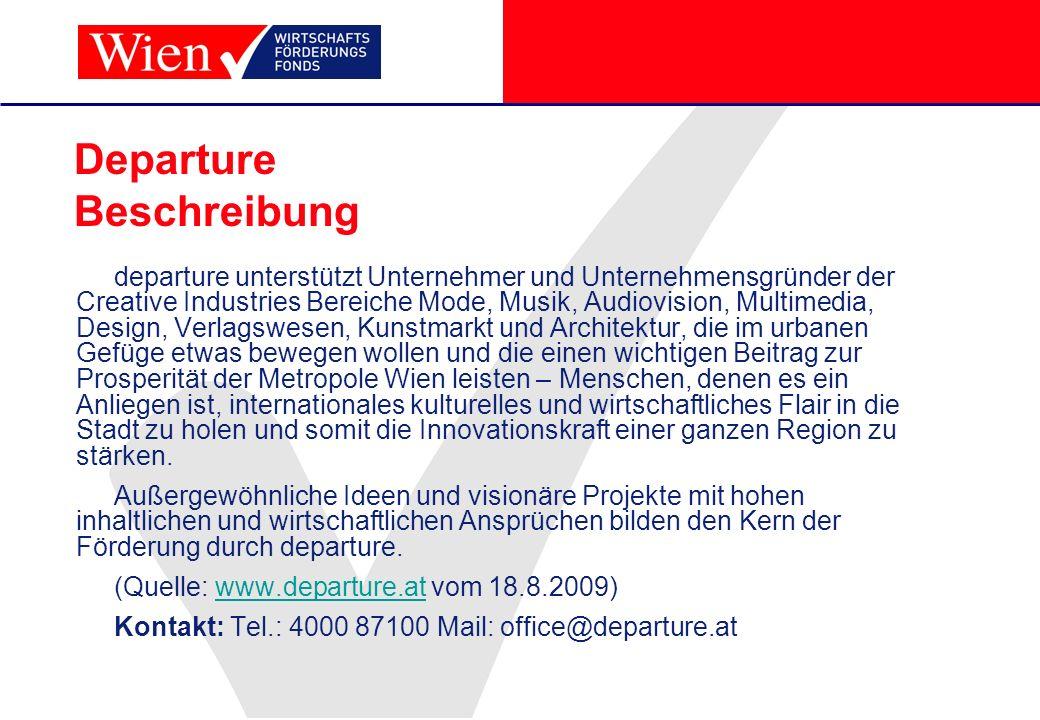 Departure Beschreibung departure unterstützt Unternehmer und Unternehmensgründer der Creative Industries Bereiche Mode, Musik, Audiovision, Multimedia
