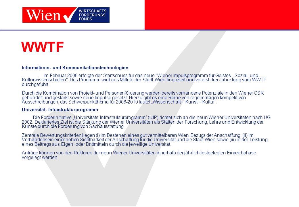 WWTF Informations- und Kommunikationstechnologien Im Februar 2008 erfolgte der Startschuss für das neue