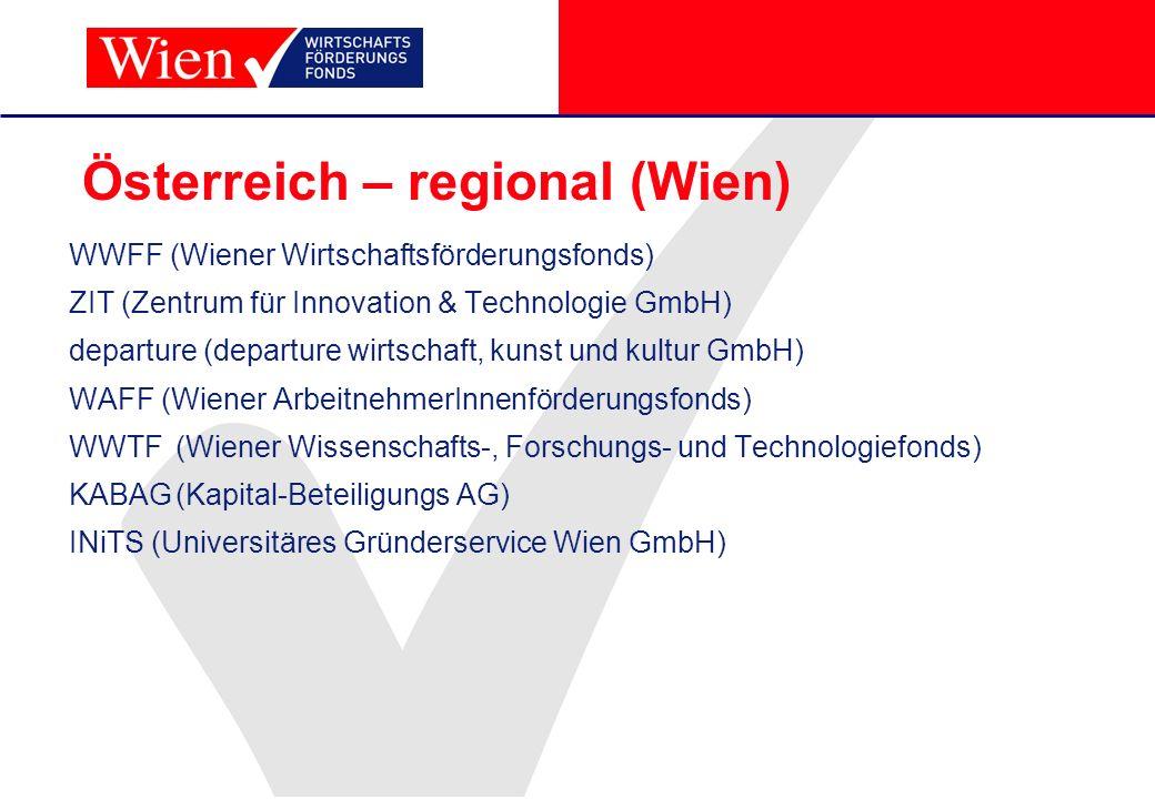 Österreich – regional (Wien) WWFF (Wiener Wirtschaftsförderungsfonds) ZIT (Zentrum für Innovation & Technologie GmbH) departure (departure wirtschaft,