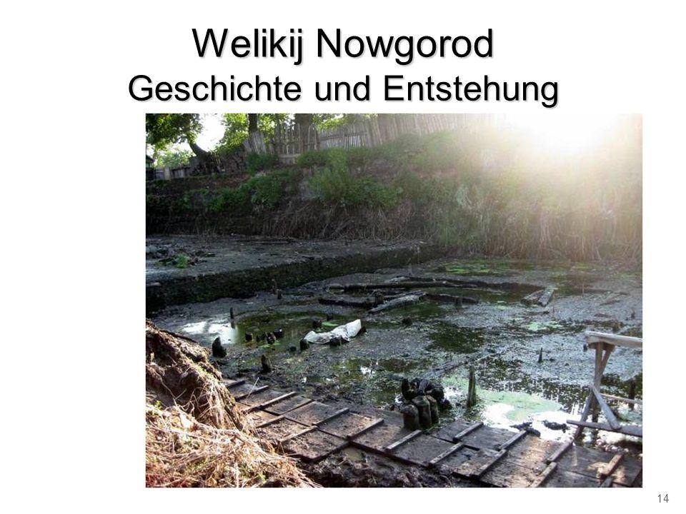 Welikij Nowgorod Geschichte und Entstehung 14