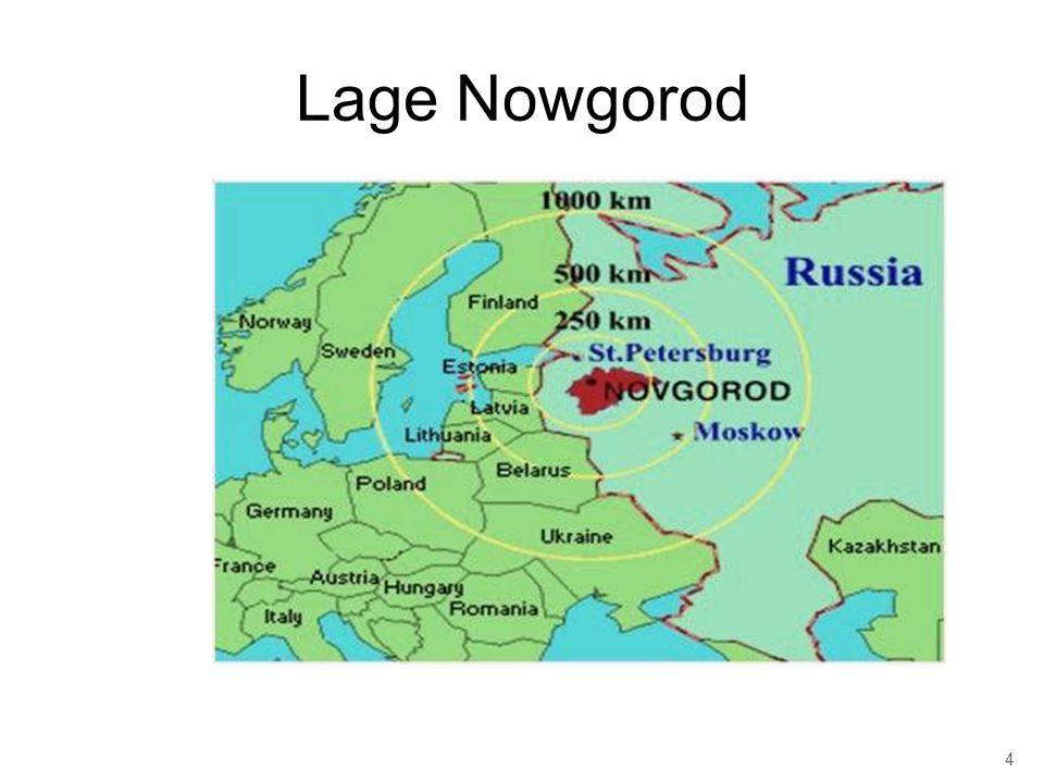 Welikij Nowgorod …hat 216.700 Einwohner (Stand 2007) …hat 2408 Einwohner pro km² …besitzt eine Fläche von 90 km² …liegt im Zentrum 25 m über NN …ist am Fluss Wolchow, nördlich des Ilmensees gelegen 5