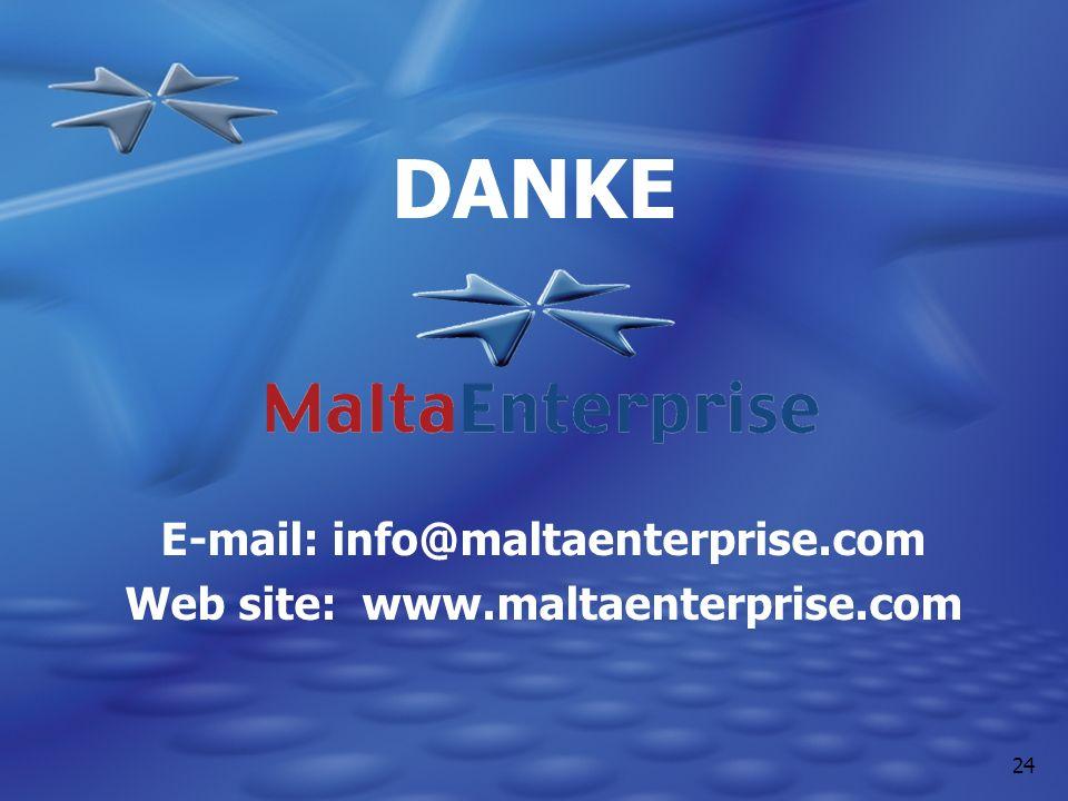 24 DANKE E-mail: info@maltaenterprise.com Web site: www.maltaenterprise.com