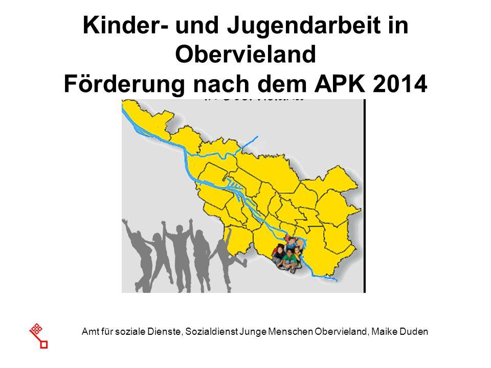 Amt für soziale Dienste, Sozialdienst Junge Menschen Obervieland, Maike Duden Kinder- und Jugendarbeit in Obervieland Förderung nach dem APK 2014