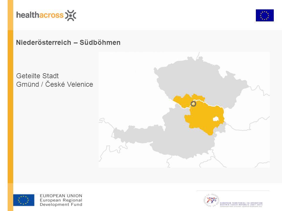 Niederösterreich – Südböhmen Geteilte Stadt Gmünd / České Velenice