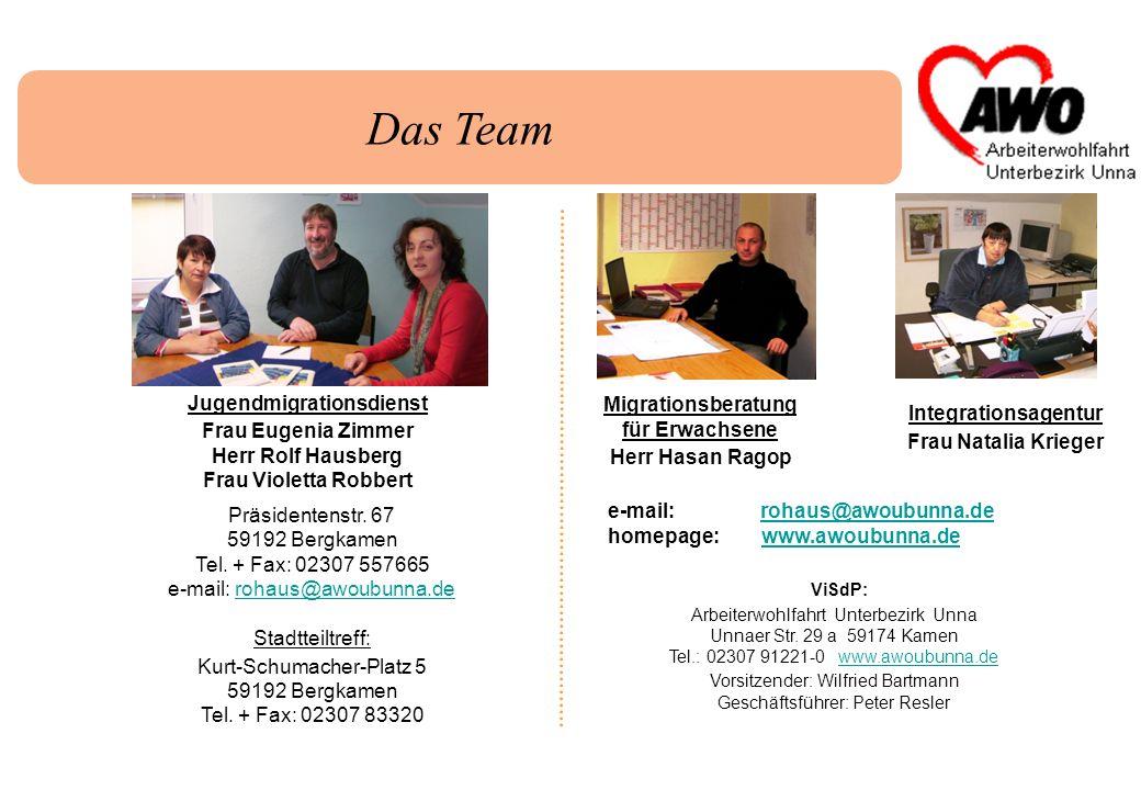 Das Team e-mail: rohaus@awoubunna.derohaus@awoubunna.de homepage: www.awoubunna.dewww.awoubunna.de ViSdP: Arbeiterwohlfahrt Unterbezirk Unna Unnaer St