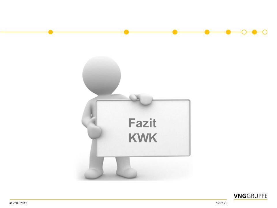 © VNG 2013 Seite 29 Fazit KWK