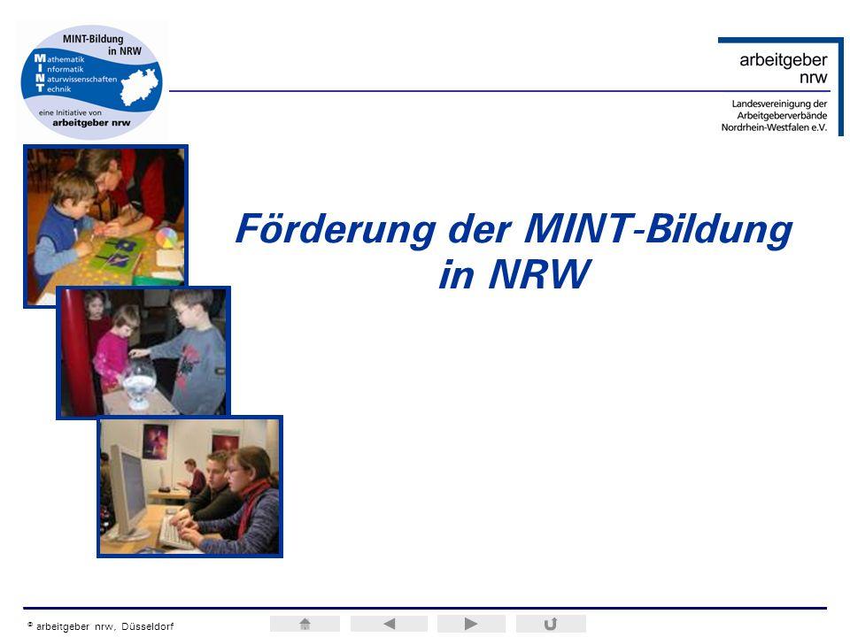 ERA / H.M.Weiss © arbeitgeber nrw, Düsseldorf Förderung der MINT-Bildung in NRW