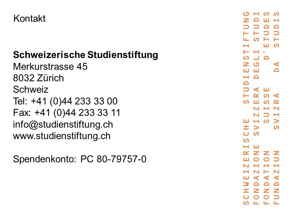 Kontakt Schweizerische Studienstiftung Merkurstrasse 45 8032 Zürich Schweiz Tel: +41 (0)44 233 33 00 Fax: +41 (0)44 233 33 11 info@studienstiftung.ch www.studienstiftung.ch Spendenkonto: PC 80-79757-0