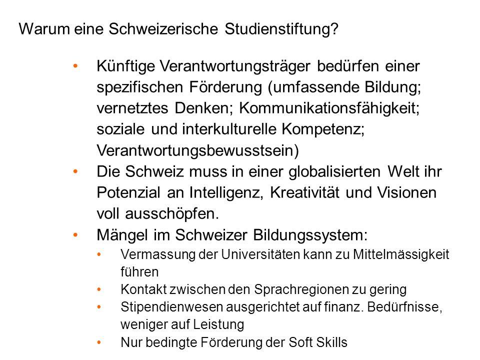 Warum eine Schweizerische Studienstiftung.
