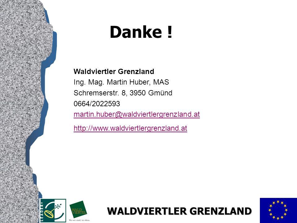 WALDVIERTLER GRENZLAND Danke .Waldviertler Grenzland Ing.