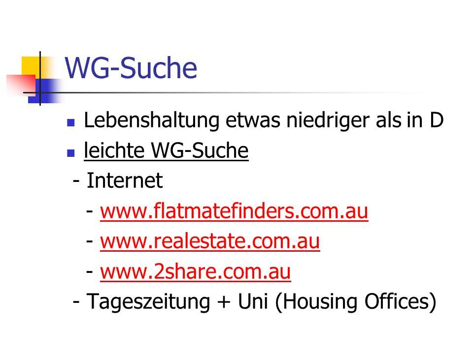 WG-Suche Lebenshaltung etwas niedriger als in D leichte WG-Suche - Internet - www.flatmatefinders.com.auwww.flatmatefinders.com.au - www.realestate.co