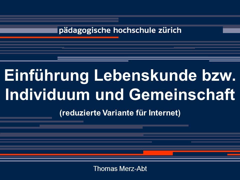 © tme Einführung in die Lebenskunde/I+G 12 Geplant/implizit: Klassenlager, gemeinsame Erlebnisse usw..
