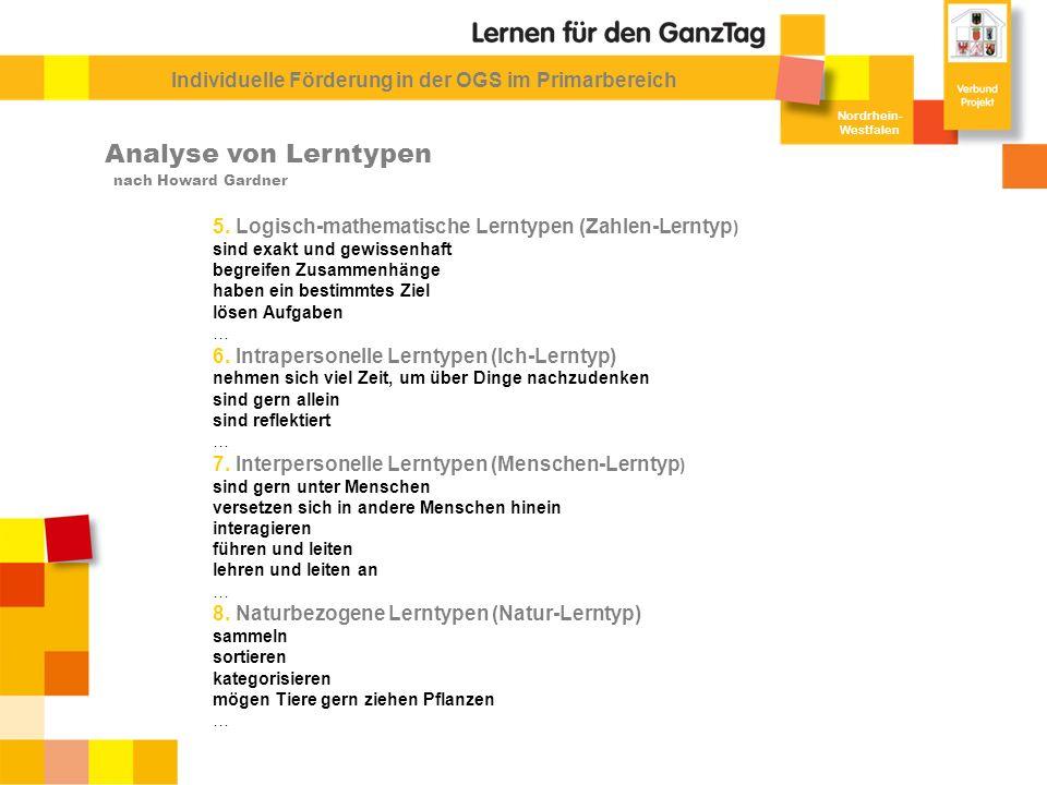 Nordrhein- Westfalen Individuelle Förderung in der OGS im Primarbereich Analyse von Lerntypen 5. Logisch-mathematische Lerntypen (Zahlen-Lerntyp ) sin