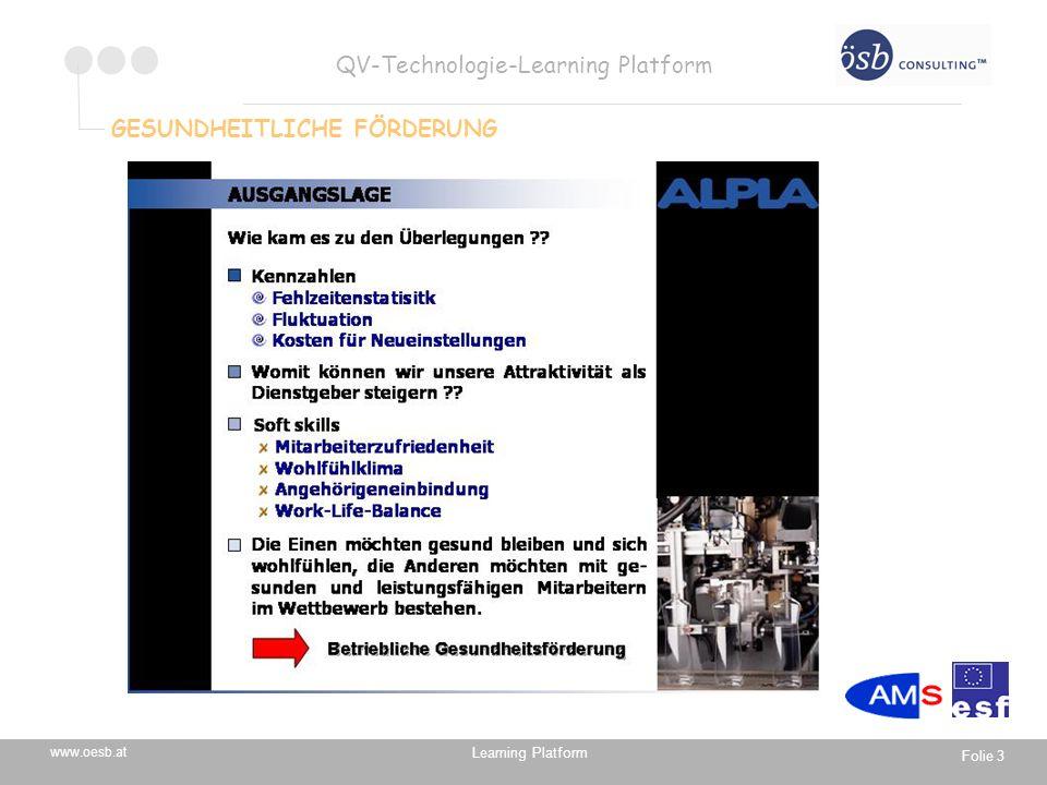 Learning Platform www.oesb.at QV-Technologie-Learning Platform Folie 4 GESUNDHEITLICHE FÖRDERUNG