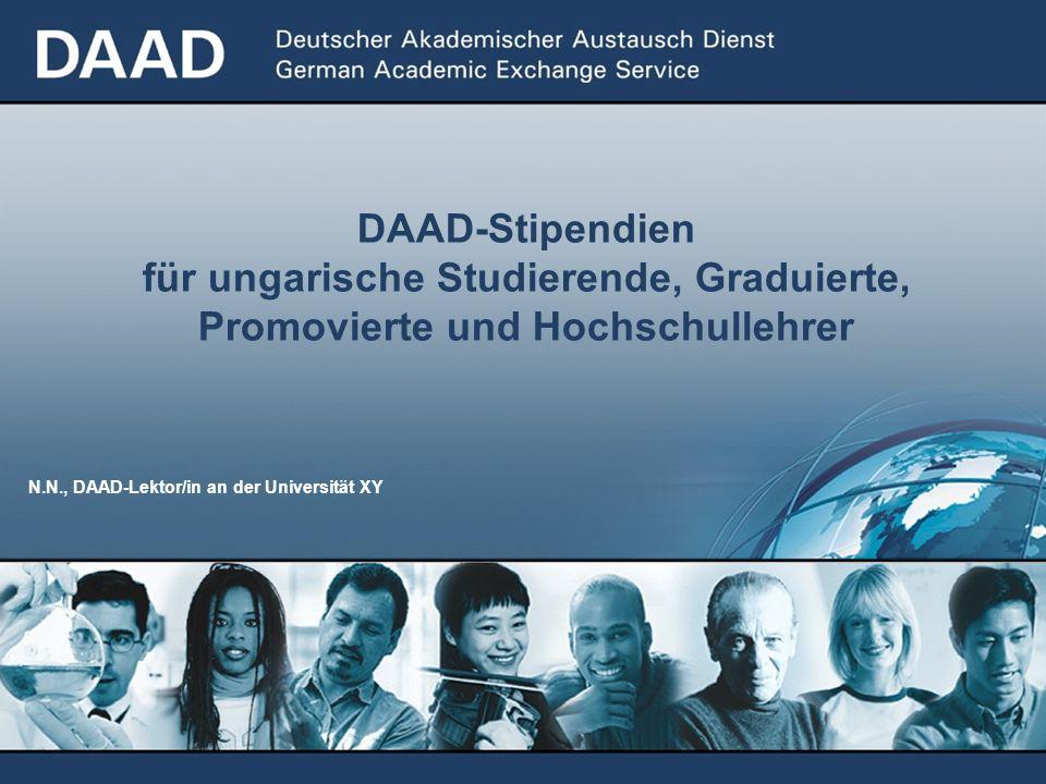 DAAD-Stipendien für ungarische Studierende, Graduierte, Promovierte und Hochschullehrer N.N., DAAD-Lektor/in an der Universität XY