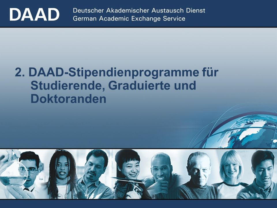2. DAAD-Stipendienprogramme für Studierende, Graduierte und Doktoranden