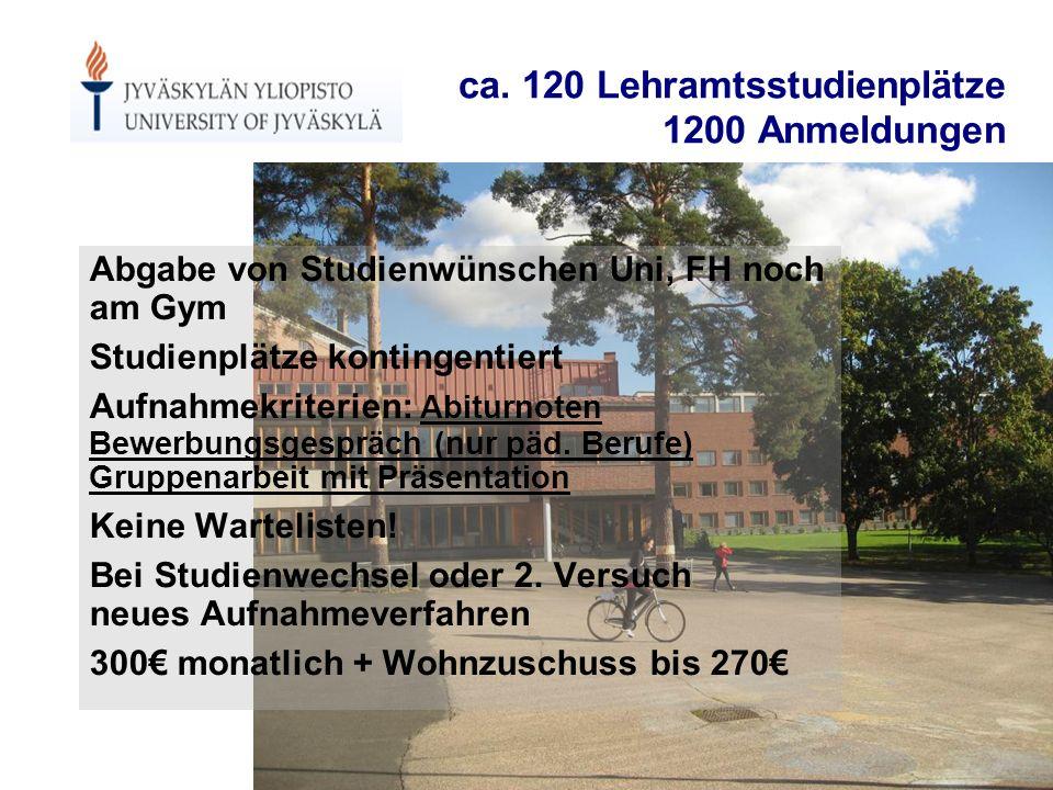 ca. 120 Lehramtsstudienplätze 1200 Anmeldungen Abgabe von Studienwünschen Uni, FH noch am Gym Studienplätze kontingentiert Aufnahmekriterien: Abiturno