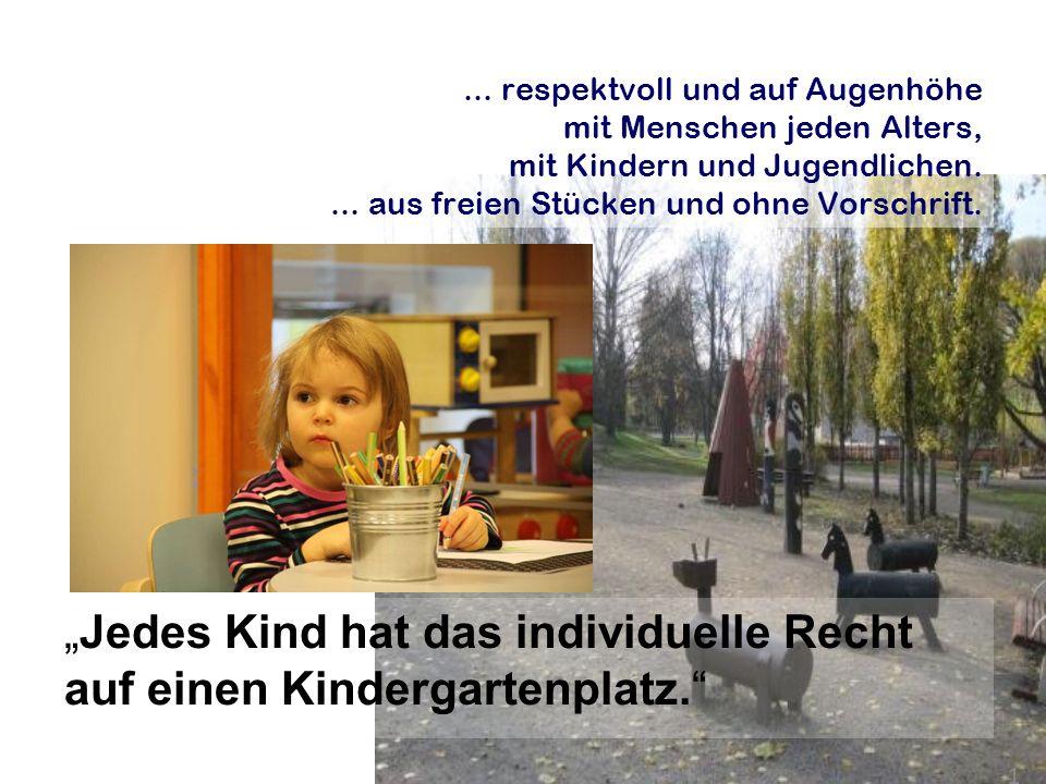 ... respektvoll und auf Augenhöhe mit Menschen jeden Alters, mit Kindern und Jugendlichen....