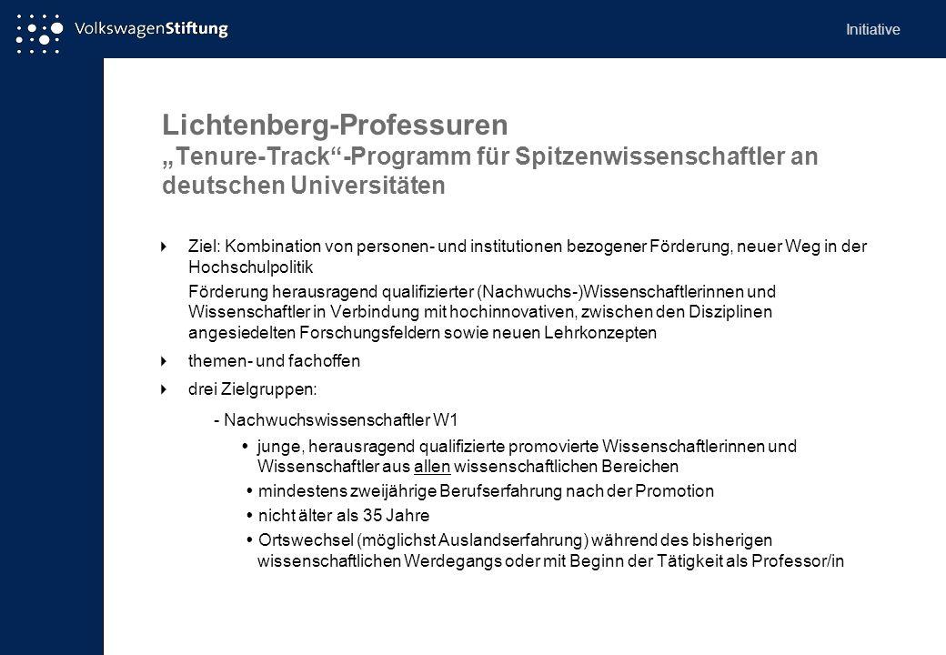 Lichtenberg-Professuren Tenure-Track-Programm für Spitzenwissenschaftler an deutschen Universitäten Ziel: Kombination von personen- und institutionen