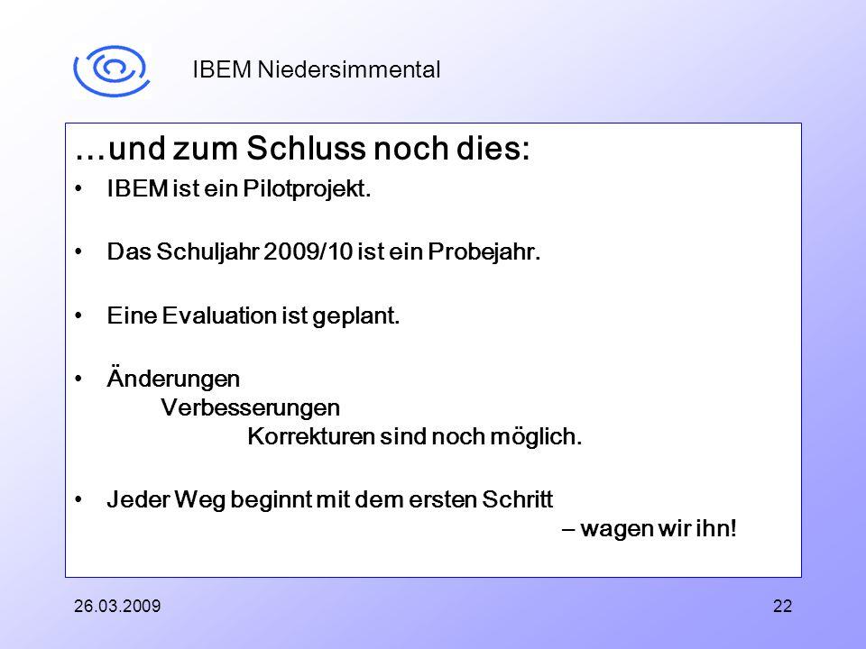 IBEM Niedersimmental …und zum Schluss noch dies: IBEM ist ein Pilotprojekt.
